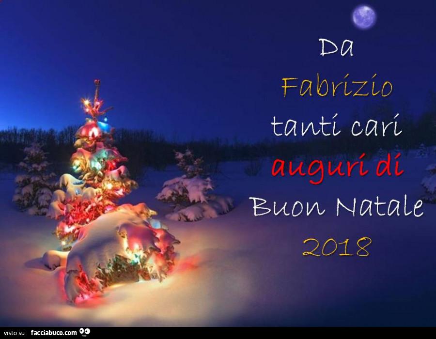 Tanti Cari Auguri Di Buon Natale.Da Fabrizio Tanti Cari Auguri Di Buon Natale 2018 Facciabuco Com