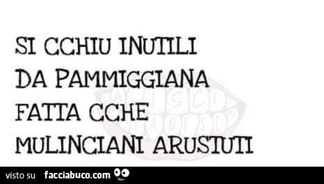 Tutti I Meme In Dialetto Siciliano Facciabucocom